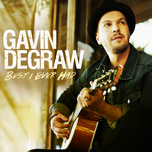 Gavin DeGraw - Best I Ever Had (Los Angeles Version)