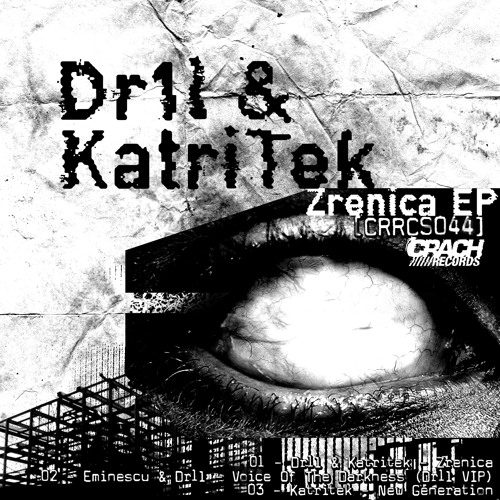 Eminescu & Dr1l - The Voice Of Darkness (Dr1l VIP)  [CRRCS044]