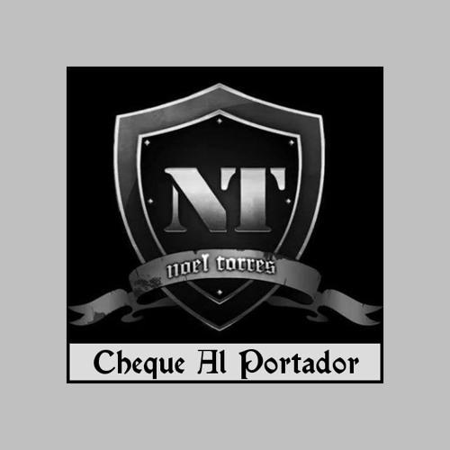 NOEL TORRES Cheque Al Portador