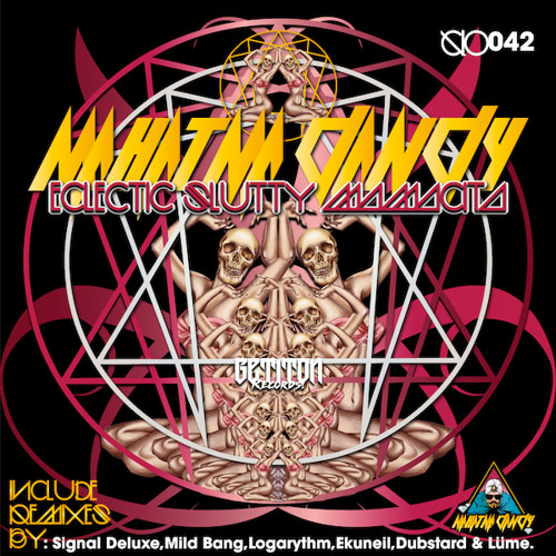 11 Mahatma Dandy - Eclectic Slutty Mamacita (Original Mix) Out now On Beatport! By Get It On Records