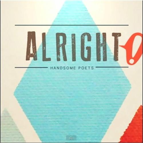 Handsome Poets - Alright