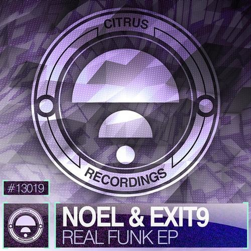 """Noel and Exit 9 - Hurtless (Citrus Recordings """"Real Funk EP"""")"""