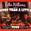 Free Download Let's Jam - Funk - Keller Williams with More Than A Little Mp3