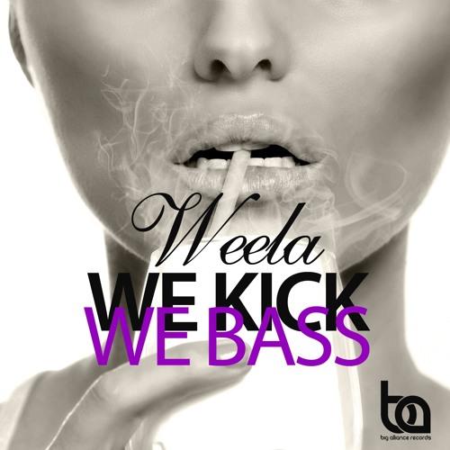 BA193 - Weela - We Kick We Bass EP