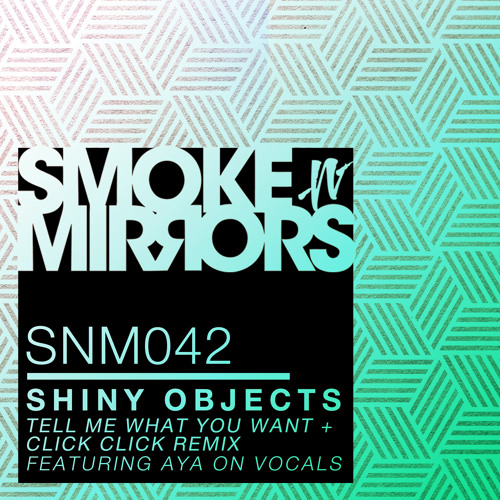 Shiny Objects - Tell Me What You Want[Previews]