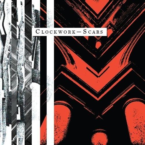 Clockwork (C/W)- Scars