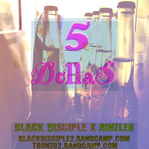5 DOLLAS ( Prod. By RINZLER )