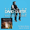 Titanium David Guetta feat SIA Bachata Remix by Marcio Brenes and DJ Negroe