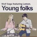 Peter Bjorn and John Young Folks (Wolf Saga Ft. Lemon Cover) Artwork