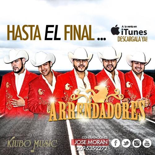 Hasta El Final- Arrendadores- Sencillo 2013