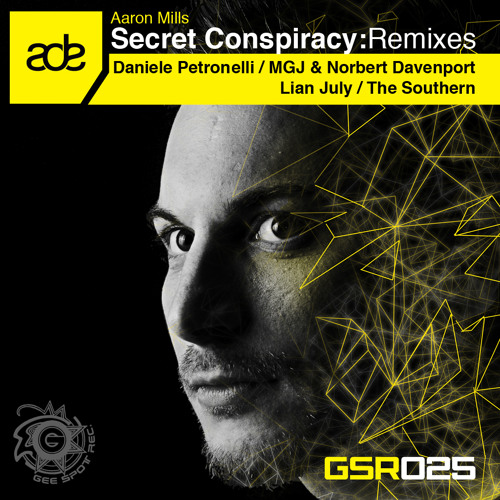 Aaron Mills - Secret Conspiracy DEMO [Gee Spot Recordings]