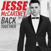Back Together - Jesse McCartney