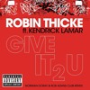 Robin Thicke ft Kendrick Lamar - Give It 2 U (Rob Adans & Norman Doray rmx)