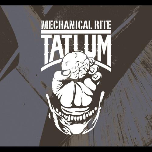 Tatlum - Mechanical Rite (HANDS promo mix)