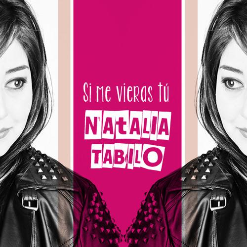 Natalia Tabilo -Si me vieras tú