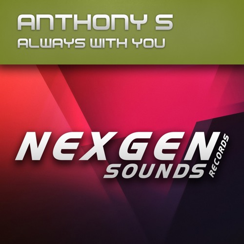 NGS021 : Anthony S - Always With You (Original Mix)[OUT NOW]