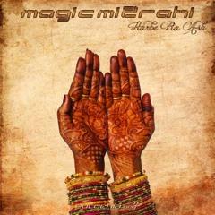Magic Mizrahi - Harbe Ra Ash
