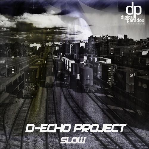 """Enchanted dub (D-Echo Project Slow Ep """"Digital Paradox Rec."""")"""
