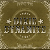 Dixie Dynamite - The Road Home