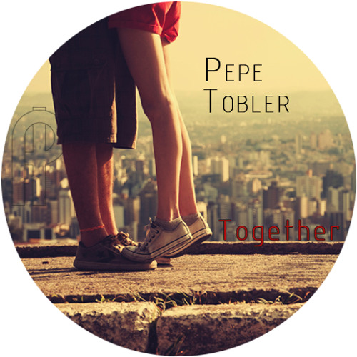 Pepe Tobler - Together (Gemeinsam hört sich's besser)