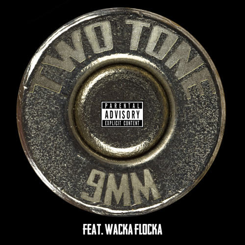 Two Tone ft Waka Flocka - 9MM (Prod. Ramillion)