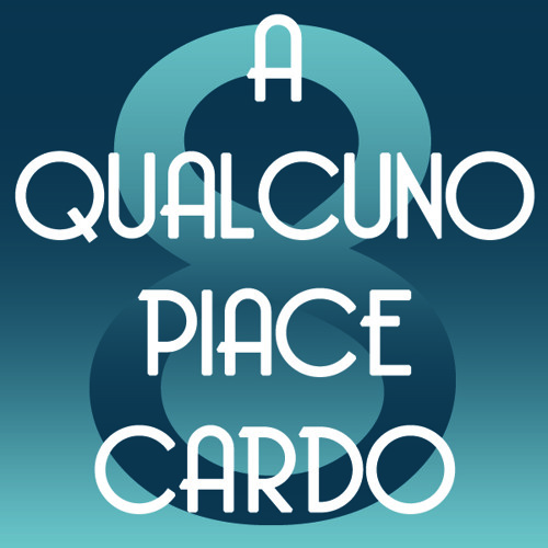 Ottava puntata - A qualcuno piace Cardo
