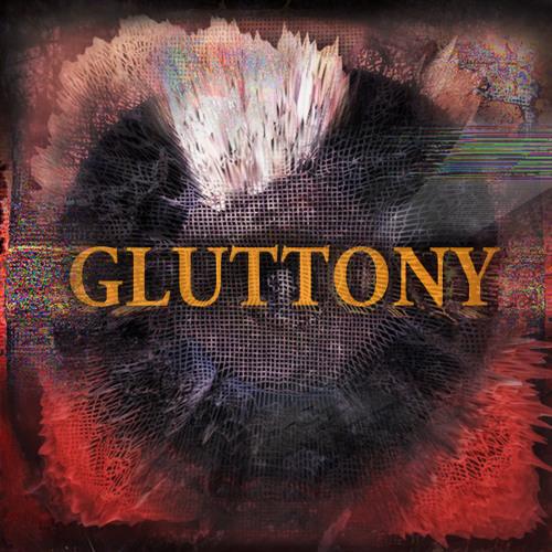 Gluttony by Ghostkick ft. Jeanie