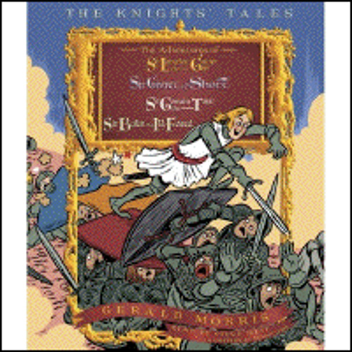 THE KNIGHTS' TALES COLLECTION By Gerald Morris, Read By Steve West