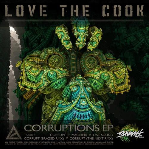 LoveTheCook-Corrupt_NXT RMX (Tsunami Audio) Clip