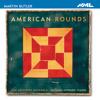Martin Butler  American Rounds I