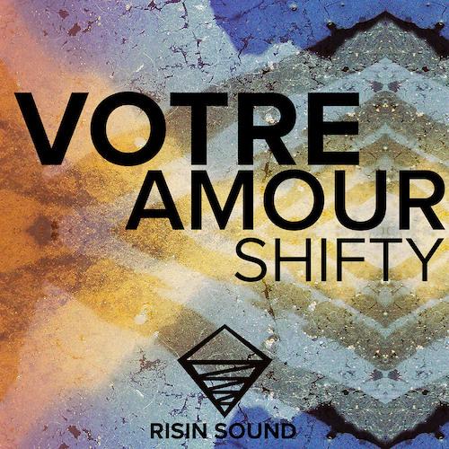 Shifty - Votre Amour (Admin Remix)