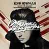 JOHN NEWMAN - LOVE ME AGAIN (OSTBLOCKSCHLAMPEN BOOTLEG)