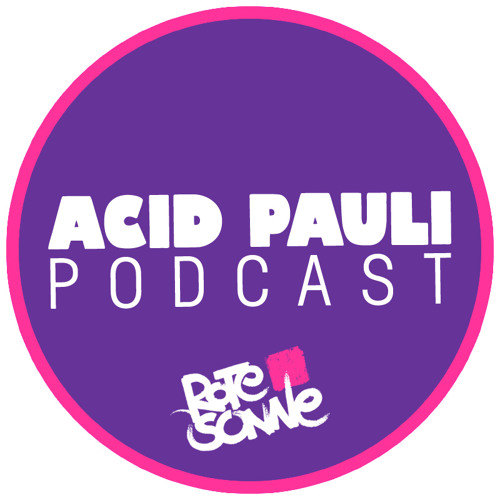 Acid Pauli / Rote Sonne Podcast #1