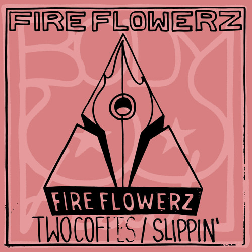 Fire Flowerz - Two Coffees