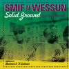Smif N Wessun - Solid Ground (feat. Junior Reid)