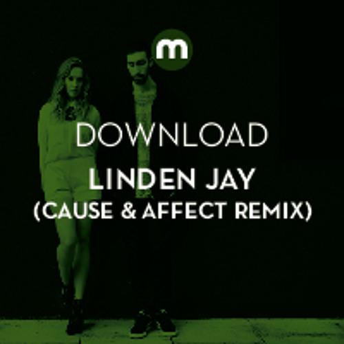 Download: Linden Jay (Cause & Affect remix)