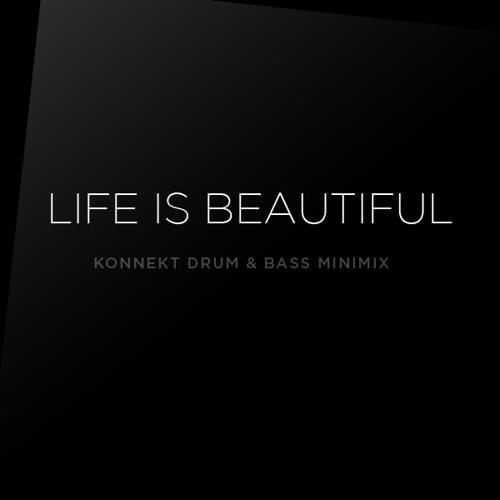 Konnekt - Life Is Beautiful Minimix