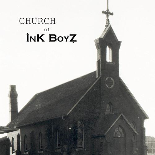 Ink Boyz - Church