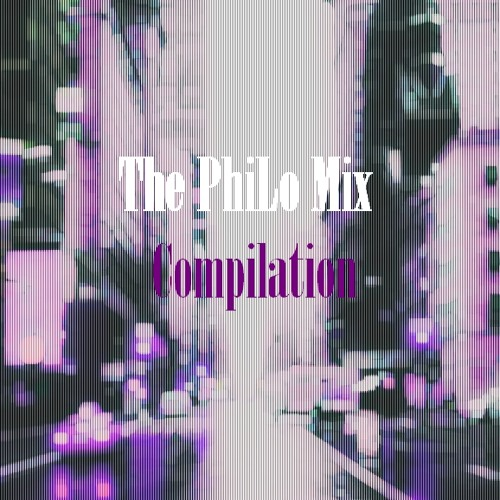The PhiLo Mix Compilation Project [Links In Desc.]