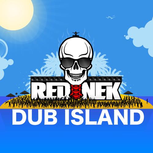 Rednek - Dub Island [EXCLUSIVE PREMIERE]