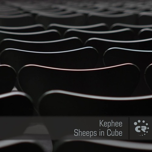 Kephee - Cube (Original Mix) [Sheeps In Cube EP] / Chibar Records