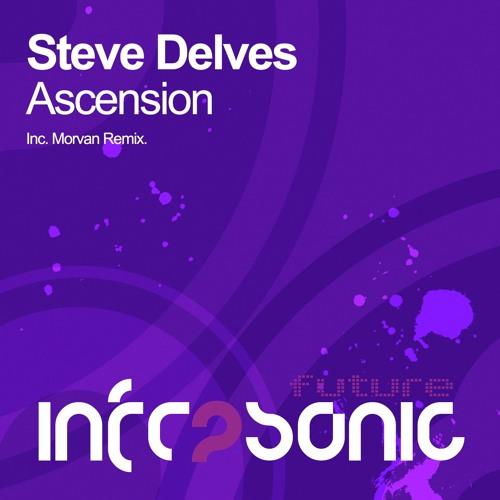 Steve Delves - Ascension (Morvan Vocal Mix)