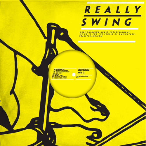 Quiroga- What A Motivation (Really Swing Vol.2)