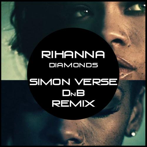 Rihanna - Diamonds (Simon Verse remix)