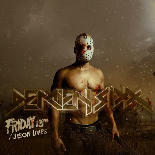 Demien Sixx - Friday the 13th, Jason Lives! (Preview)