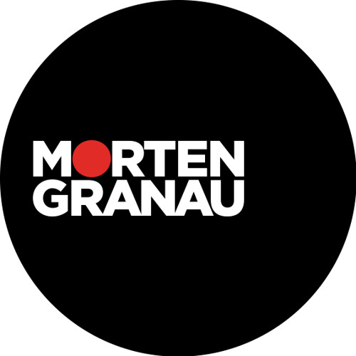 Morten Granau - The way life should be