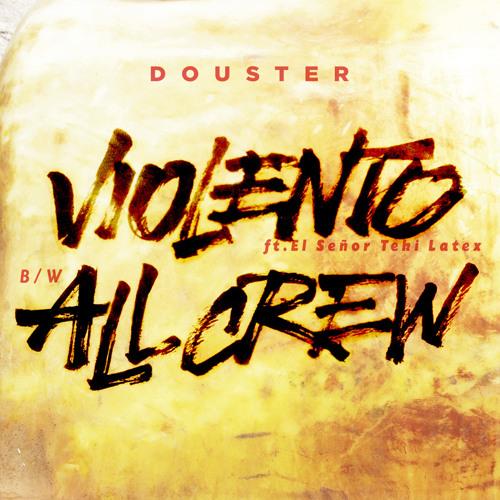 Douster - Violento (ft El Señor Teki Latex) (MCR-012 // Main Course)