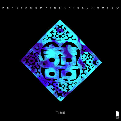 Persian Empire & Ariel Camusso - Time (Crown Duels Remix)