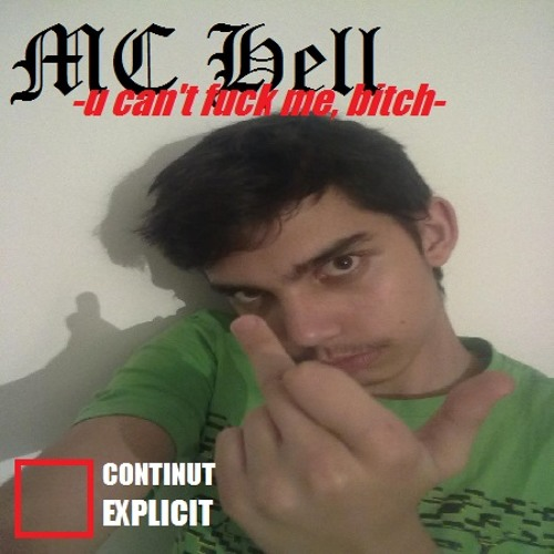 MC Hell - U Can't Fuck Me, Bitch | Official Song