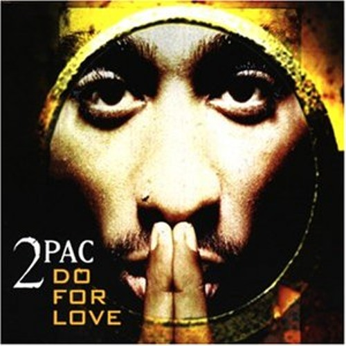2pac - do for love (R.U soulful house remix/remake)